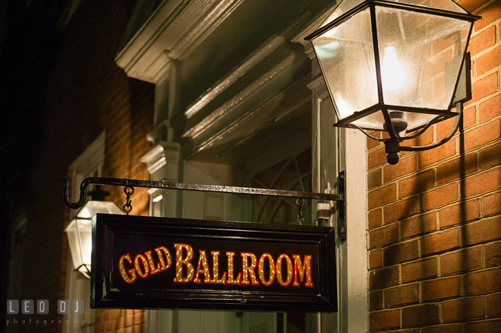 The Gold Ballroom sign outside of the building. The Tidewater Inn Wedding, Easton Maryland, reception photo coverage by wedding photographers of Leo Dj Photography. http://leodjphoto.com
